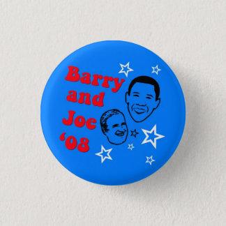 Barry und Joe '08 Runder Button 2,5 Cm