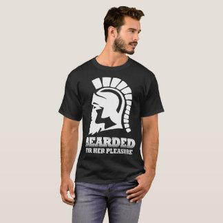 Bärtig für ihr Vergnügen T-Shirt