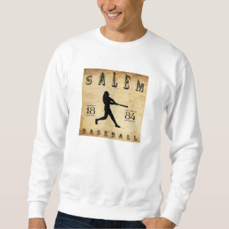 Baseball 1884 Salems Massachusetts Sweatshirt