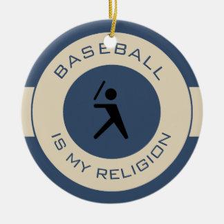 BASEBALL IST MEINE RELIGION KERAMIK ORNAMENT