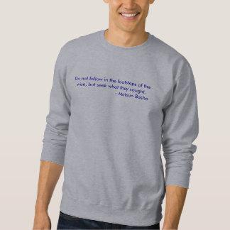 Basho - folgen Sie nicht… Sweatshirt