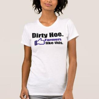 Bauern mögen ihre Hacken schmutzig T-Shirt