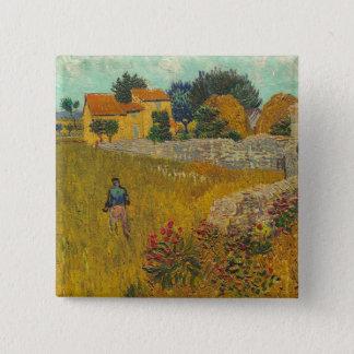 Bauernhaus Vincent van Goghs | in Provence, 1888 Quadratischer Button 5,1 Cm