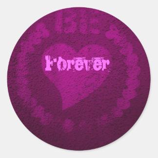 Be in love Forever selbstklebendes Runder Aufkleber