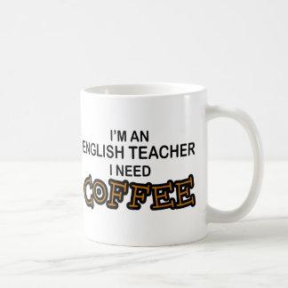 Bedarfs-Kaffee - Englischlehrer Kaffee Tasse