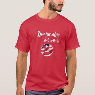 Bedauernswert aber glücklich T-Shirt