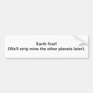 Bedecken Sie zuerst mit Erde! Streifenbergwerk - Autoaufkleber