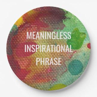 Bedeutungslose inspirierend Phrase Pappteller