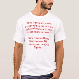 Beere Marys Frances keine zivilen Rechte für T-Shirt