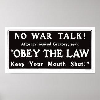Befolgen Sie das Gesetz behalten Ihren Mund Poster