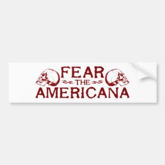 Befürchten Sie das Americana Autoaufkleber