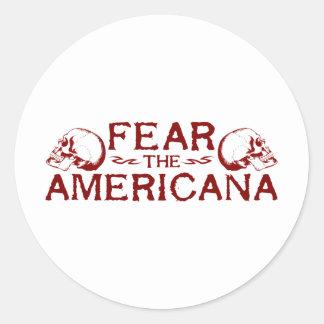 Befürchten Sie das Americana Runder Aufkleber
