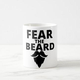 Befürchten Sie den Bart Kaffeetasse