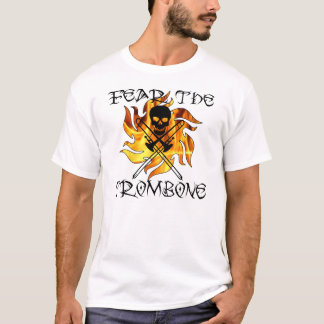 Befürchten Sie den Trombone T-Shirt