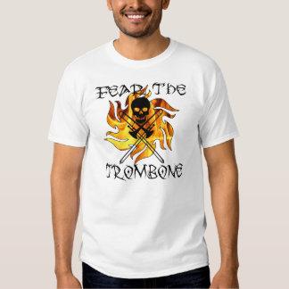 Befürchten Sie den Trombone T-Shirts