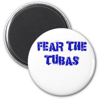 Befürchten Sie die Tubas Runder Magnet 5,1 Cm