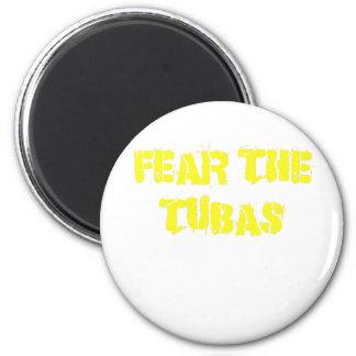 Befürchten Sie die Tubas Runder Magnet 5,7 Cm