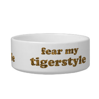 Befürchten Sie mein tigerstyle - Tigerprint Napf