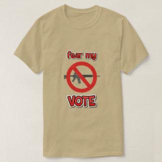 befürchten Sie meine Abstimmung T-Shirt