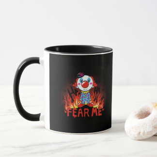 Befürchten Sie mich Clown Tasse