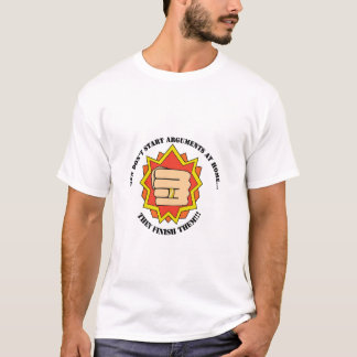 Beginnen Sie nicht… Licht T-Shirt