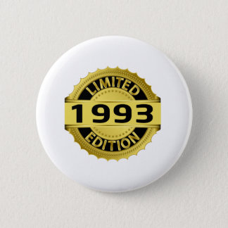 Begrenzte Ausgabe 1993 Runder Button 5,7 Cm