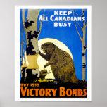 Behalten Sie alle Kanadier beschäftigt Poster