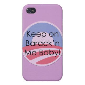 Behalten Sie auf Barack'n mich Baby! Text iPhone 4 Hülle