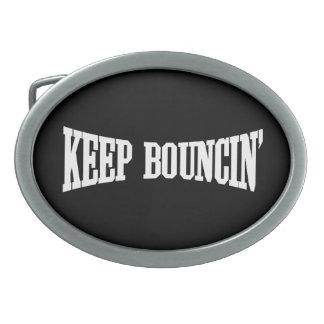 Behalten Sie Bouncin Ovale Gürtelschnalle
