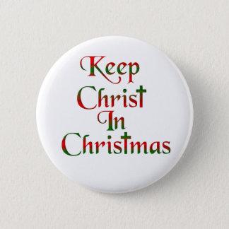Behalten Sie Christus in den Runder Button 5,7 Cm