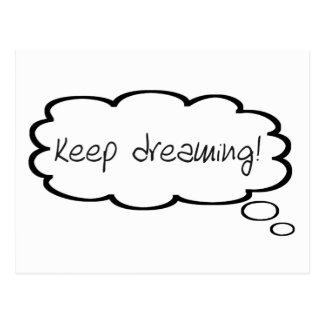 Behalten Sie das Träumen Ermutigungs-der Postkarte