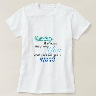 Behalten Sie den einen Zitat-T - Shirt