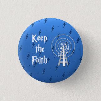 Behalten Sie den Glauben Runder Button 2,5 Cm