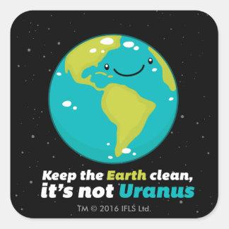 Behalten Sie die Erde sauber Quadratischer Aufkleber
