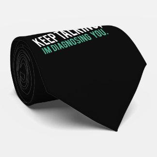 Behalten Sie die Unterhaltung, ich bestimmen Sie Personalisierte Krawatten