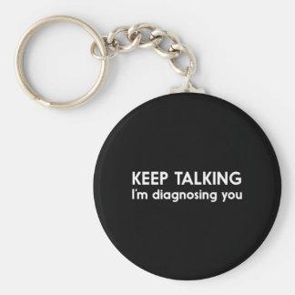 Behalten Sie die Unterhaltung Schlüsselanhänger