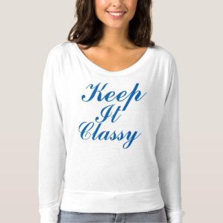 Behalten Sie es nobel T-shirt