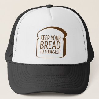Behalten Sie Ihr Brot zu selbst Truckerkappe