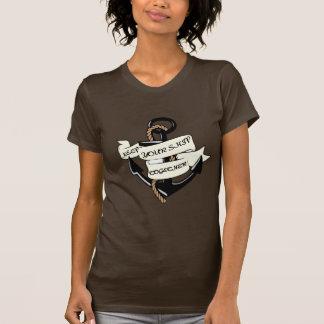 Behalten Sie Ihr Schiff zusammen T-Shirt
