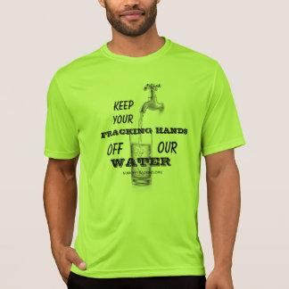 Behalten Sie Ihre Fracking Hände weg von unserem T-Shirt