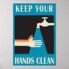behalten Sie Ihre Hände sauber Poster