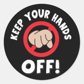 Behalten Sie Ihre Hände weg Runder Aufkleber