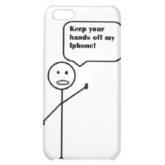 behalten Sie Ihre Hände weg von meinem iphone Hülle Für iPhone 5C