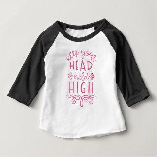 Behalten Sie Ihre Kopf gehaltene hohe motivierend Baby T-shirt