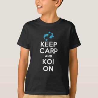 BEHALTEN SIE KARPFEN U. KOI AN T-Shirt