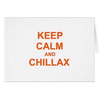 Behalten Sie orange rosarotes der Ruhe und Chillax Grußkarte