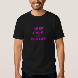 Behalten Sie orange rosarotes der Ruhe und Chillax Shirt