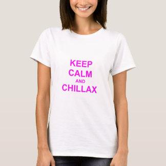 Behalten Sie orange rosarotes der Ruhe und Chillax T-Shirt