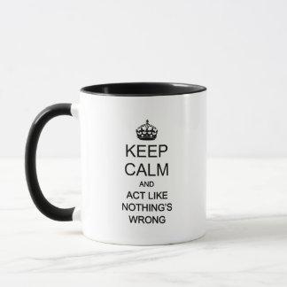 Behalten Sie Ruhe 1 Tasse