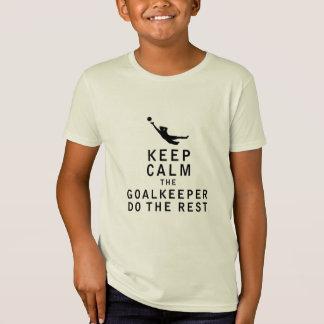 Behalten Sie Ruhe, die der Torhüter die Erholung T-Shirt